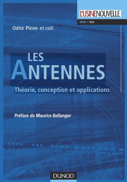 Les Antennes : Théorie, conception et applications