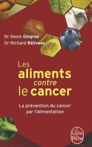 Les aliments contre le cancer trucnet - Cuisiner avec les aliments contre le cancer pdf ...