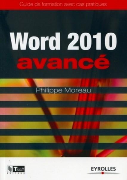 Word 2010 Avancé: Formation avec cas pratiques