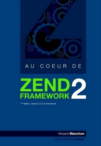 Au coeur de Zend Framework 2