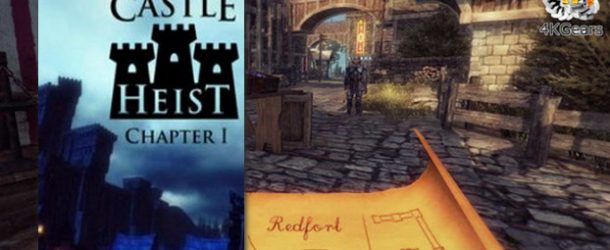 Castle Heist Chapter 1