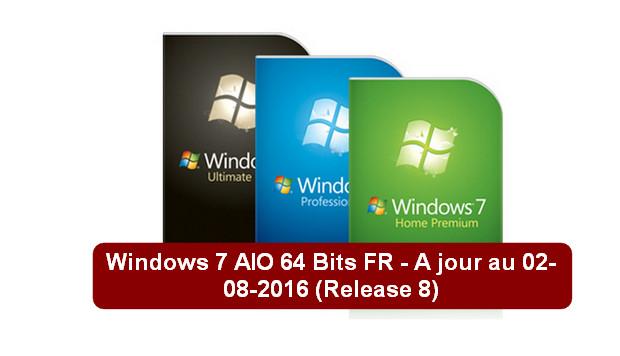 windows 7 aio 64 bits fr a jour au 02 08 2016 trucnet. Black Bedroom Furniture Sets. Home Design Ideas