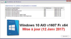 Windows 10 AIO v1607 Fr x64 (12 Janv 2017)