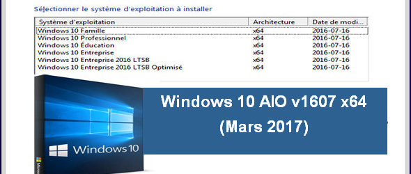 Windows 10 AIO v1607 x64 (Mars 2017)