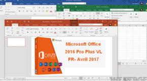 Microsoft Office 2016 Pro Plus VL FR- Avril 2017