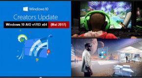 Windows 10 AIO v1703 x64 (Mai 2017) Creators Up