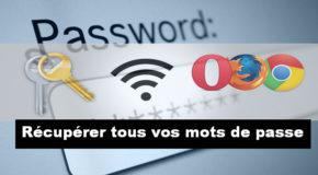 Récupérer tous vos mots de passe
